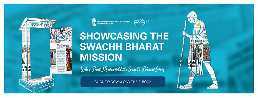 Showcasing The Swachh Bharat Mission